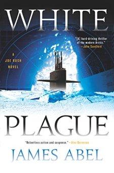 White Plague (A Joe Rush Novel) by James Abel| wearewordnerds.com