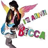 I'm ALIVE! - BECCA
