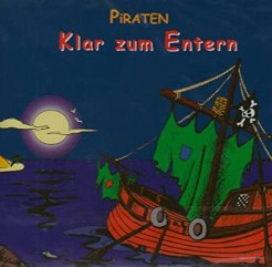 Klar zum Entern, Die Piraten, Rezension, Band