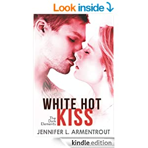 White Hot Kiss (The Dark Elements - Book 2)