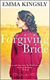 The Forgiving Bride - A Clean Historical Western Romance