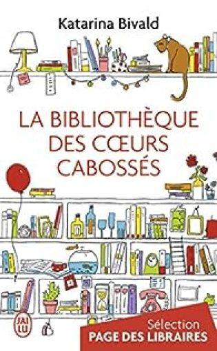 La bibliothèque des coeurs cabossés par Bivald