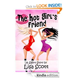 The Hot Girl's Friend (from Flirts! 5 Romantic Short Stories)