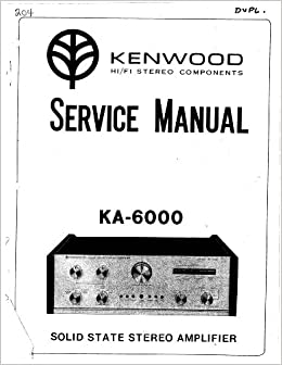 KENWOOD KA6000 KA-6000 service manual: kenwood: Amazon.com