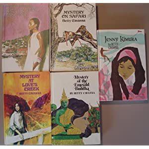 5 Titles by Betty Cavanna (Spice Island Mystery, Mystery at Love's Creek, Mystery on Safari, Mystery of the Emerald Buddha, Jenny Kimura) 5 book set