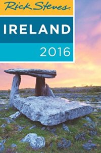 Rick Steves Ireland 2016