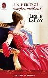 Un héritage compromettant par Leslie LaFoy