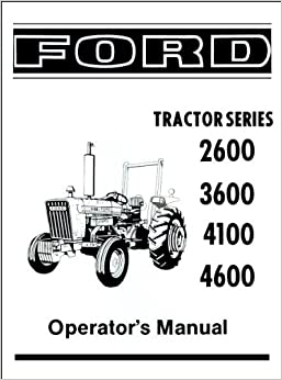 Ford 2600, 3600, 4100, 4600 Operator's Manual 1975-1981