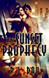 The Sunset Prophecy: A Novel