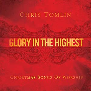 """Cover of """"Glory in the Highest: Christmas..."""