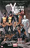 All-New X-Men Volume 1: Yesterday's X-Men (Marvel Now)