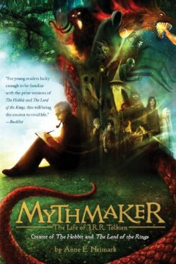 Mythmaker: The Life of J.R.R. Tolkien, Creator of The Hobbit and The Lord of the Rings by Anne E. Neimark | Featured Book of the Day | wearewordnerds.com