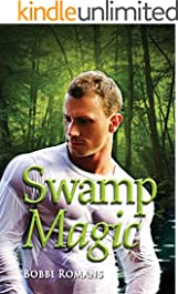 Swamp Magic (Swamp Magic Series Book 1)
