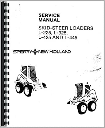 Amazon.com: New Holland L445 Skid Steer Service Manual
