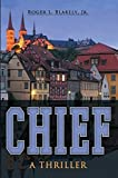 CHIEF (An Artemus Newton Thriller Book 1)