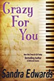 Crazy For You (A Controversial Romance)