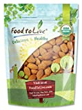 Food To Live ® Organic Almonds (Raw, No Shell, Unpasteurized) (4 Pounds)