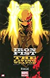 Iron Fist: The Living Weapon Volume 1: Rage