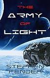 The Army Of Light, Kestrel Saga - Volume 1