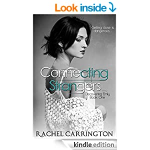Connecting Strangers (Discovering Emily Book 1)