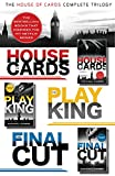 The House of Cards Complete Trilogy: House of Cards, To Play the King, The Final Cut