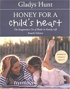 """Cover of """"Honey for a Child's Heart"""""""