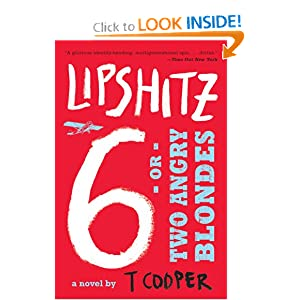 Lipshitz Six, or Two Angry Blondes T. Cooper