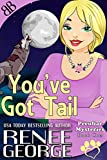 You've Got Tail (Peculiar Mysteries Book 1)