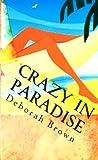 Crazy in Paradise