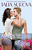 What's Yours is Mine (California Dreaming Book 1)