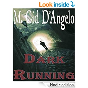 Amazon.com: Dark Running eBook: M Cid D'Angelo, Monique Raphel High: Books