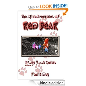 The Misadventures of Red Bear (Story Book Series)