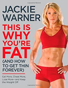 "Cover of ""This Is Why You're Fat (And How..."