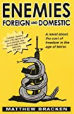 Enemies Foreign And Domestic (The Enemies Trilogy Book 1)