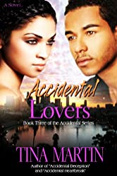 Accidental Lovers (The Accidental Series Book 3)
