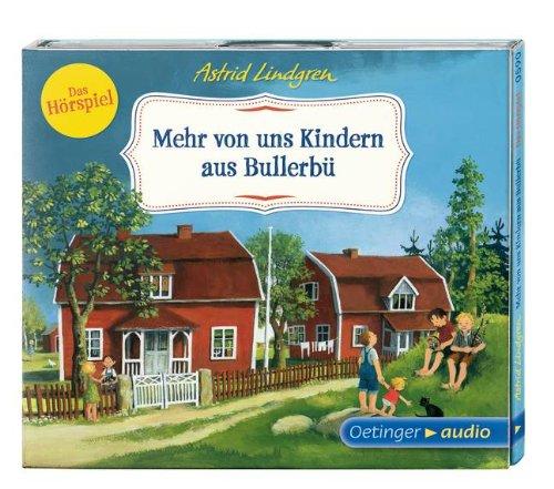 Astrid Lindgren - Mehr von uns Kindern aus Bullerbü (Oetinger Audio)
