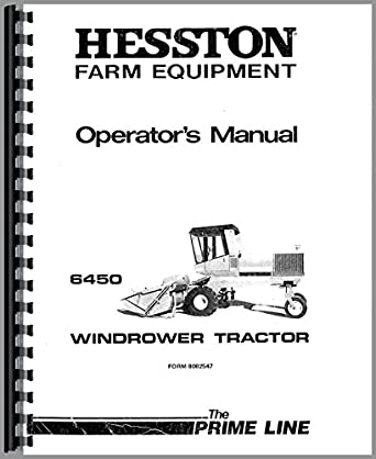 Hesston 6450 Windrower Operators Manual: Amazon.com