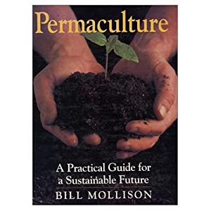 "Cover of ""Permaculture: A Practical Guide..."