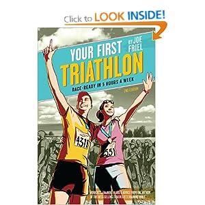 Your First Triathlon, 2nd Ed.: Race-Ready in 5 Hours a Week Joe Friel