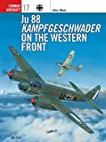 Ju 88 Kampfgeschwader on the Western Front (Combat Aircraft)