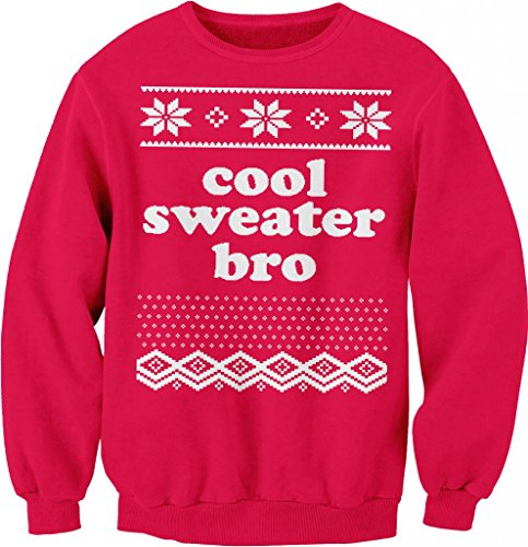 Cool Sweater Bro - Funny Ugly Christmas Sweater - SWEAT SHIRT - Red