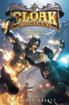 The Cloak Society: Fall of Heroes by Jeramey Kraatz| wearewordnerds.com