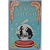 Cover of The Glass Slipper by Eleanor Farjeon