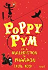 Poppy Pym et la malédiction du pharaon, tome 1 par Laura Wood