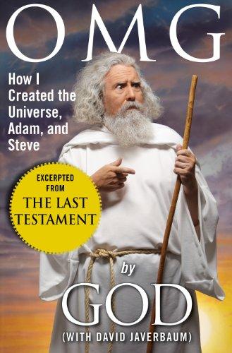OMG: How I created the Universe, Adam, and Steve