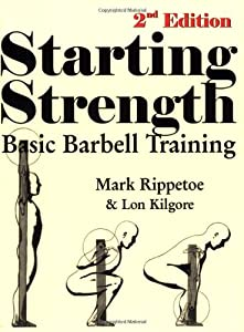 "Cover of ""Starting Strength (2nd edition)..."