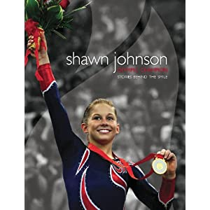Shawn Johnson Olympic Champion: The Story Behind the Smile
