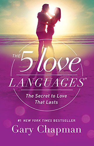 The 5 Love Languages: The Secret to Love...