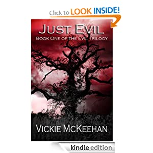 Just Evil (The Evil Trilogy Book One)
