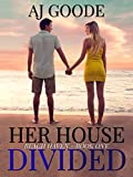 Her House Divided (Beach Haven Book 1)